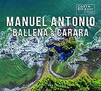 Manuel Antonio, Ballena, and Carara (Zona Tropical Publications / Costa Rica Regional Guides)