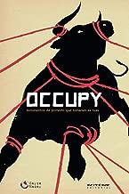 Occupy: movimentos de protesto que tomaram as ruas