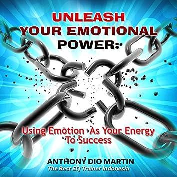Unleash Your Emotional Power