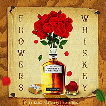 Flowers & Whiskey (feat. Jessica Vines)