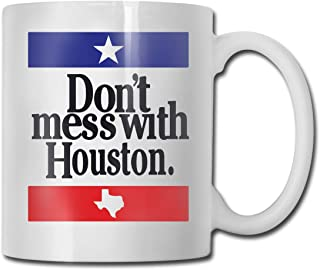 WXSM Don't Mess with Houston Custom Coffee Cup / 11oz Ceramic Tea Cup - Novelty Gift