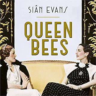 Queen Bees     Six Brilliant and Extraordinary Society Hostesses Between the Wars - A Spectacle of Celebrity, Talent, and Burning Ambition              By:                                                                                                                                 Siân Evans                               Narrated by:                                                                                                                                 Carole Boyd                      Length: 12 hrs     7 ratings     Overall 4.0