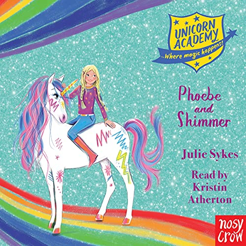 Couverture de Unicorn Academy: Phoebe and Shimmer