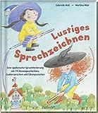 Lustiges Sprechzeichnen: Eine spielerische Sprachförderung mit 24 Hexengeschichten, Zaubersprüchen und Übungszeichen