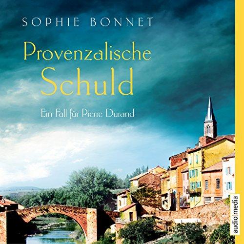 Provenzalische Schuld audiobook cover art