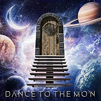 Dance to the Moon