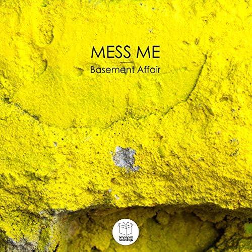 Mess Me