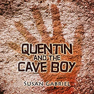 Quentin and the Cave Boy: A Humorous Adventure Story audiobook cover art