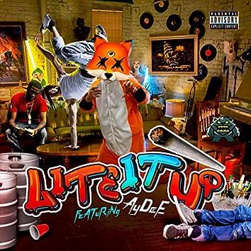 Lite It Up (feat. Lil AyDee)