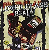 Songtexte von Lower Class Brats - The New Seditionaries