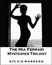 The Mia Ferrari Mysteries Trilogy