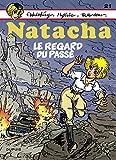 Natacha - Tome 21 - Le regard du passé - Format Kindle - 9791034738885 - 5,99 €