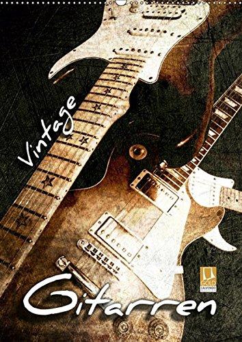 Vintage Gitarren (Wandkalender 2019 DIN A2 hoch): Gitarren im Vintage-Style in Szene gesetzt (Monatskalender, 14 Seiten )