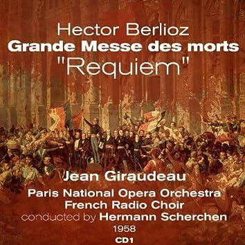 "Hector Berlioz: Grande Messe des morts, ""Requiem""  (1958), Volume 1"