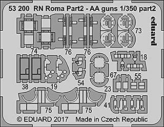 Eduard 1:350 RN Roma pt.2 AA Guns PE Detail Set for Trumpeter #53200