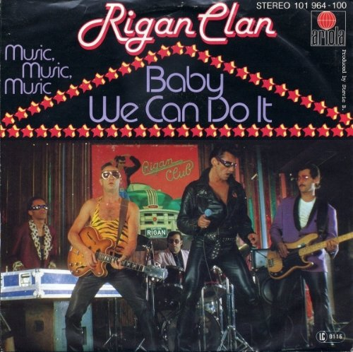 Rigan Clan - Baby We Can Do It - Ariola - 101 964, Ariola - 101 964-100
