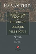 The Formation Process Of The Origin And Culture Of The Viet People