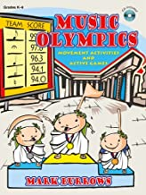 Music Olympics: Movement Activities and Active Games (Grades K-6; CD Included)