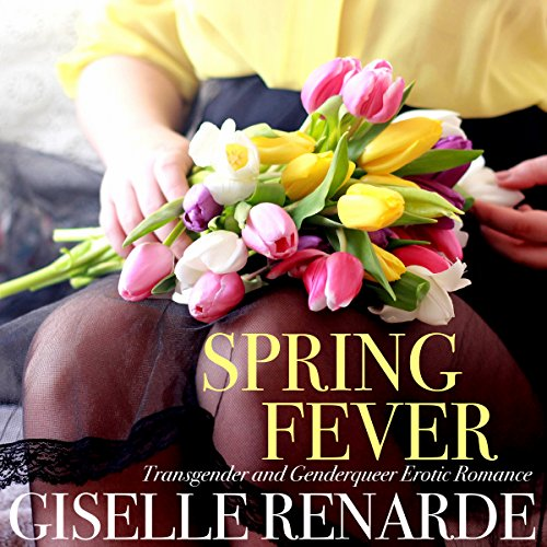 Spring Fever (Transgender and Genderqueer Erotic Romance) audiobook cover art