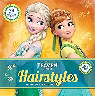 Disney Frozen Fever Hairstyles: Inspired by Anna and Elsa by Edda USA Editorial Team (August 4, 2015) Paperback