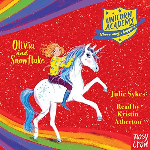 Unicorn Academy: Olivia and Snowflake cover art
