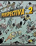 Perspectiva. Volumen 2.Técnicas para dibujar sombras, volumen y personajes