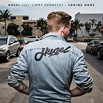 Coming Home (feat. Jimmy Hennessy)