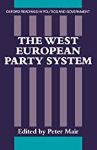 The West European Party System (Oxford Readings in Politics and Government)