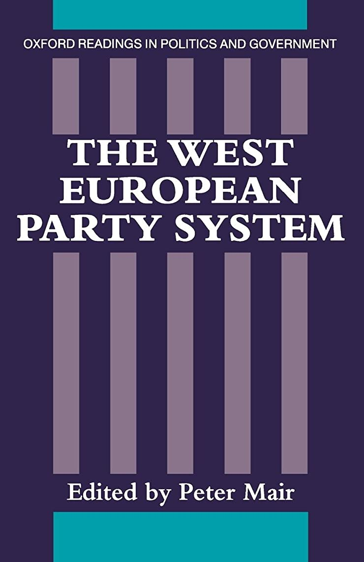 不透明な規範日付The West European Party System (Oxford Readings in Politics and Government)