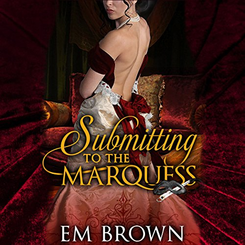 Submitting to the Marquess audiobook cover art