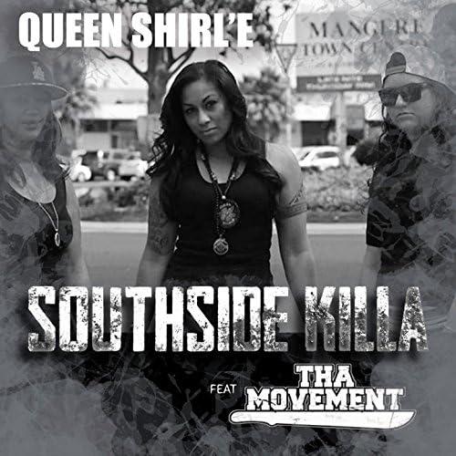 Queen Shirl'e feat. Tha Movement
