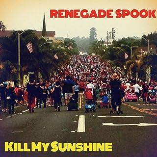 Kill My Sunshine