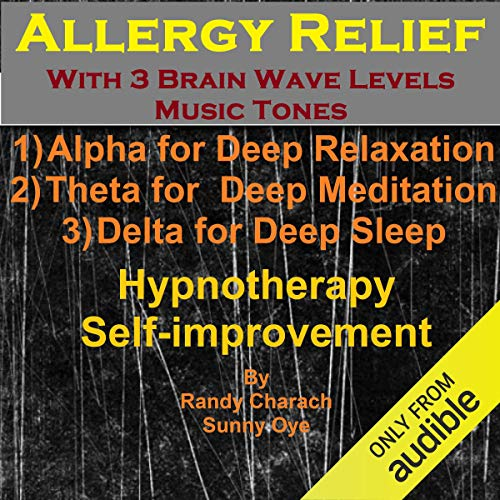 Allergy Relief with Three Brainwave Music Recordings cover art