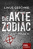 Image of Die Akte Zodiac 4: Thriller