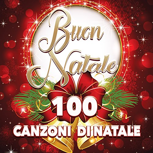 Buon Natale - 100 Canzoni di Natale