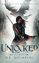 Unlocked (First of the Blade Book 3) (English Edition)