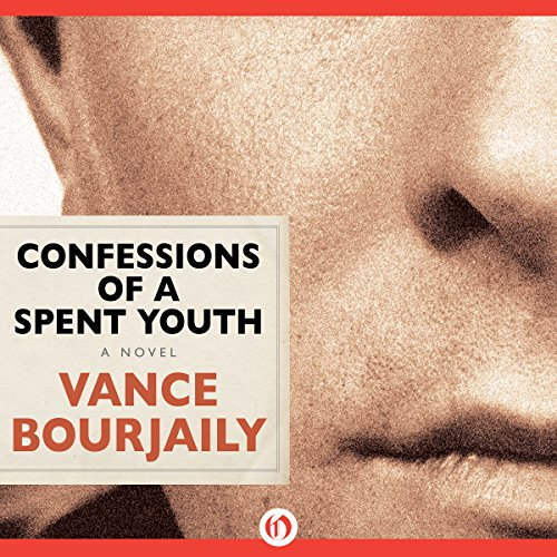 Confessions of a Spent Youth audiobook cover art