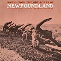 Songs from the Out-Ports of Newfoundland