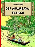 Tim Und Struppi: Der Arumbaya-Fetisch