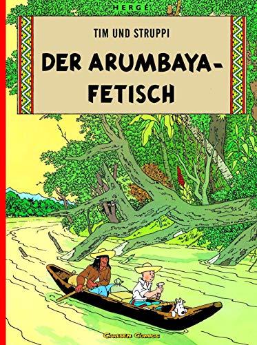 Tim und Struppi, Carlsen Comics, Neuausgabe, Bd.5, Der Arumbaya-Fetisch: Kindercomic für Leseanfänger ab 8 Jahren