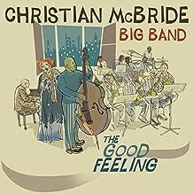 McBride, Christian Big Band The Good Feeling Mainstream Jazz