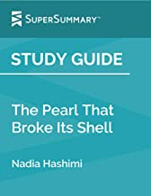 Study Guide: The Pearl That Broke Its Shell by Nadia Hashimi (SuperSummary)