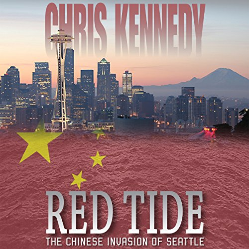 Couverture de Red Tide: The Chinese Invasion of Seattle