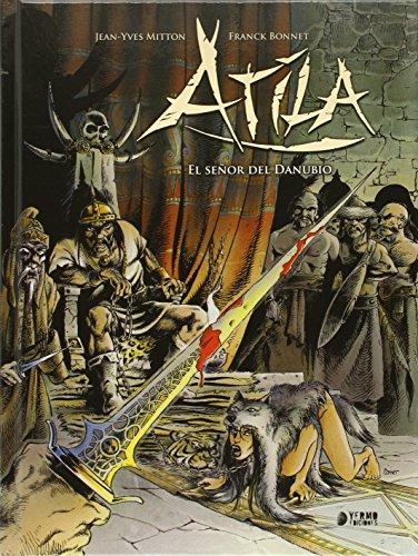 Atila: El señor del Danubio