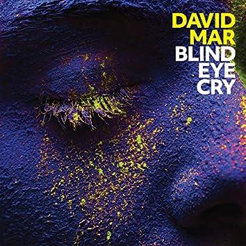 Blind Eye Cry