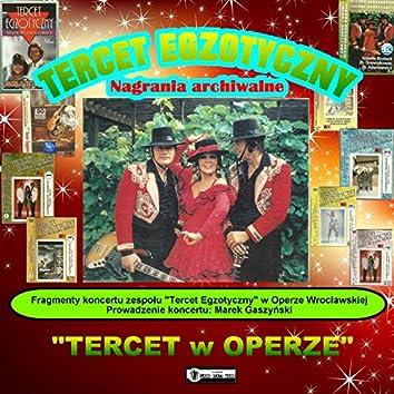 Tercet Egzotyczny w Operze Wrocławskiej