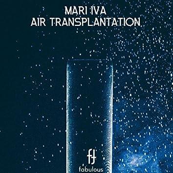 Air Transplantation