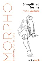 Morpho: Simplified Forms: Anatomy for Artists (Morpho: Anatomy for Artists) PDF