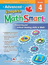 Popular Complete Smart Series: Advanced Complete MathSmart Grade 4: Advance in Math and Build Critical-Thinking Skills