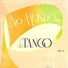 No Mundo do Tango Vol. 2